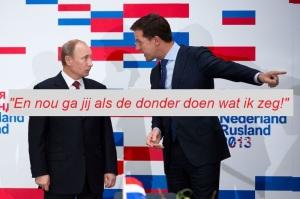 Mark Rutte tegen Putin 'En nou ga jij doen wat ik zeg'