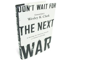 don't wait for the next war